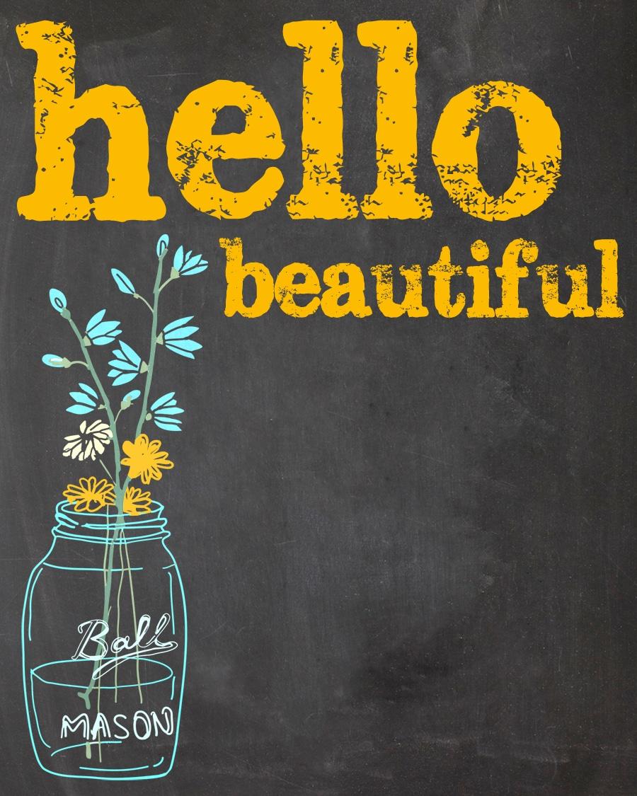 Hello Beautiful {Free Printable}