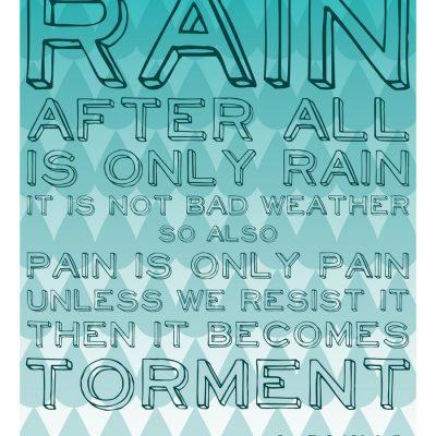 Rain Is Only Rain {Free Printable}