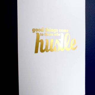 Hustle {Free Printable}