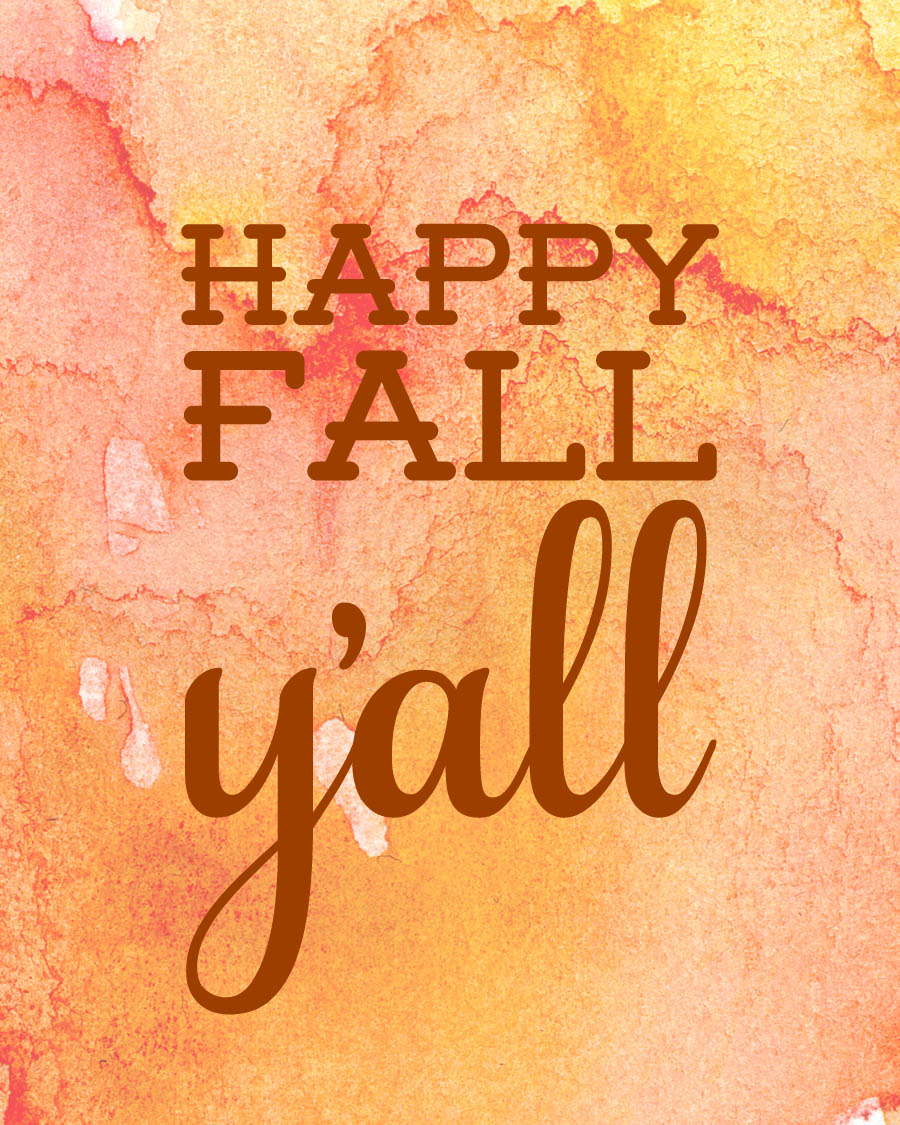 It's just a photo of Stupendous Happy Fall Yall Printable