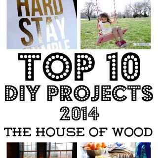 Awesome roundup of top 10 DIY projects for 2014 from The House of Wood | www.jenwoodhouse.com/blog
