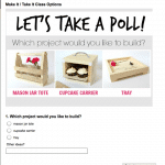Which project would you like to build? A mason jar tote, cupcake carrier, or tray? Cast your vote here!