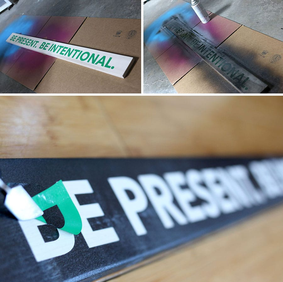 DIY Wood Sign: Be Present. Be Intentional.
