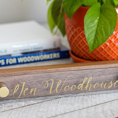 DIY Walnut and Acrylic Desk Name Plate