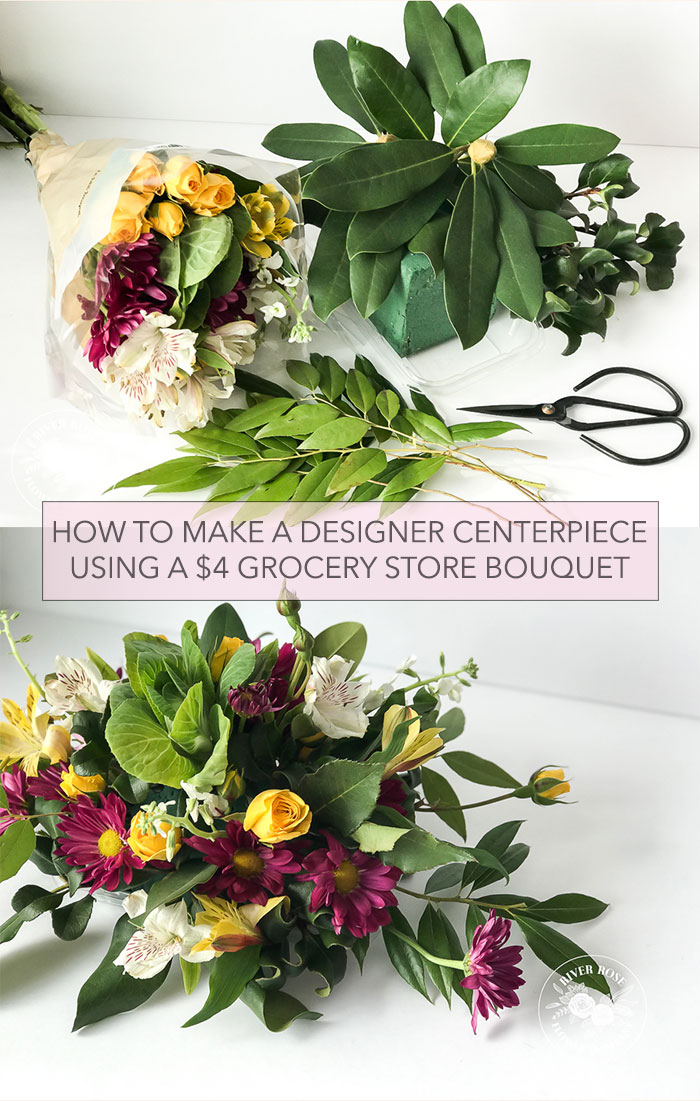 How to make a beautiful centerpiece using a $4 grocery store bouquet