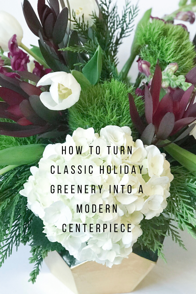 How to turn classic holiday greenery into a modern centerpiece