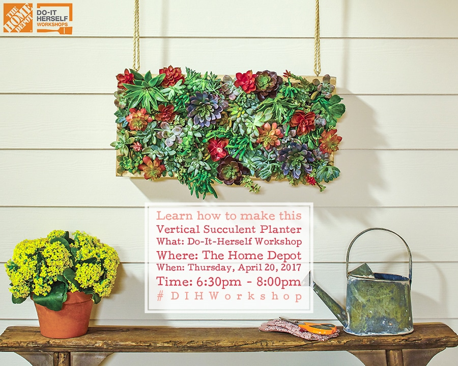 The Home Depot DIH Workshop Vertical Succulent Garden